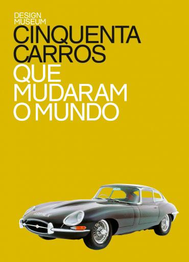 Cinquenta carros que mudaram o mundo