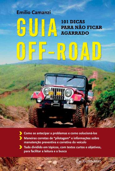Guia Off-Road - 101 dicas  para não ficar  agarrado