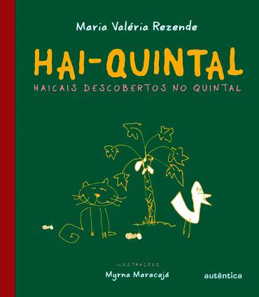 Hai-Quintal - Haicais descobertos no quintal