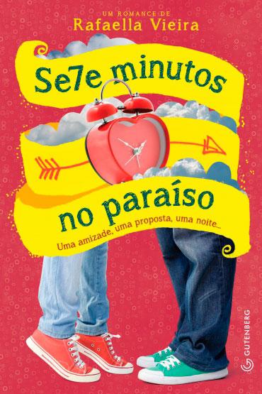 Sete minutos no paraíso - Uma amizade, uma proposta, uma noite...