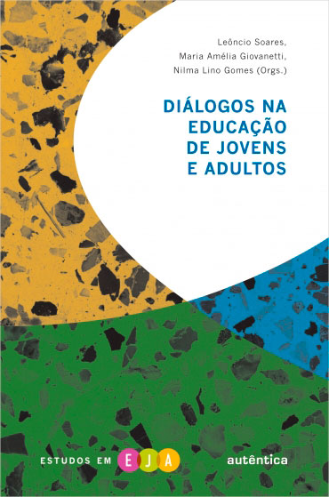 Diálogos na educação de jovens e adultos
