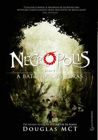 Necrópolis 2 - A Batalha das Feras
