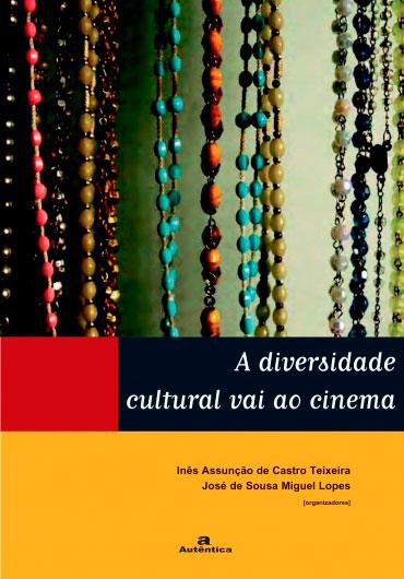 A diversidade cultural vai ao cinema