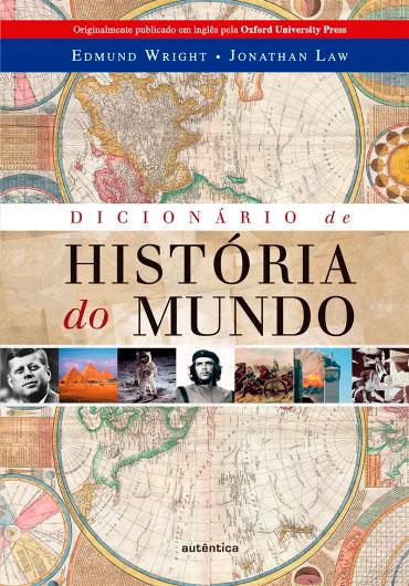 Dicionário de História do Mundo