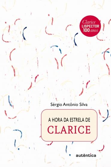 A hora da estrela de Clarice