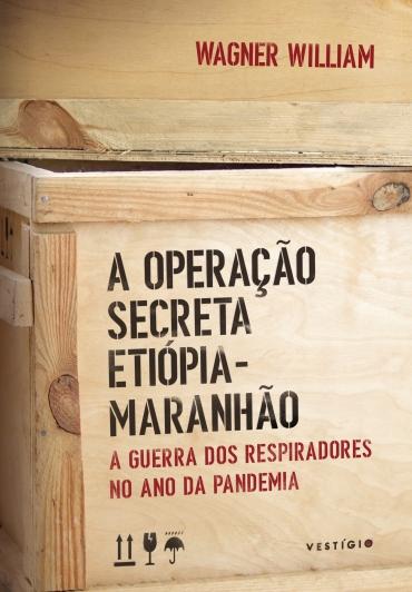 A operação secreta Etiópia-Maranhão
