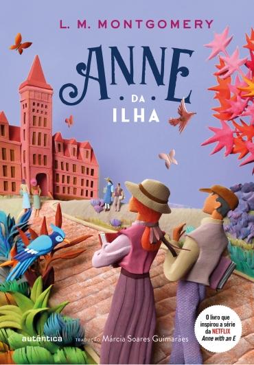 Anne da ilha - (Texto integral - Clássicos Autêntica)