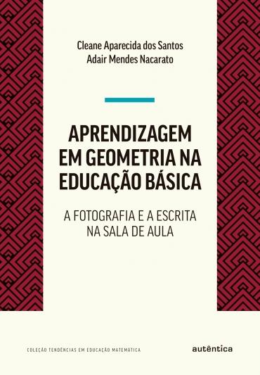Aprendizagem em Geometria na educação básica