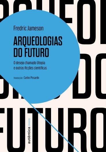 Arqueologias do futuro