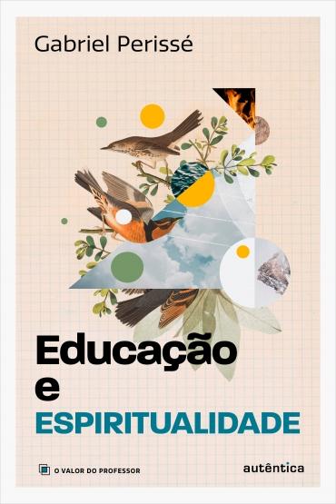 Educação e espiritualidade