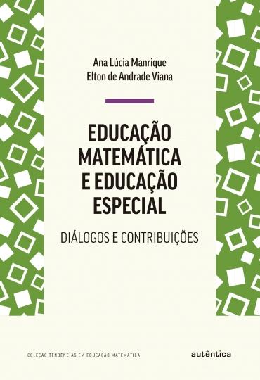 Educação matemática e educação especial
