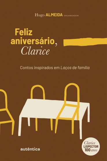Feliz aniversário, Clarice