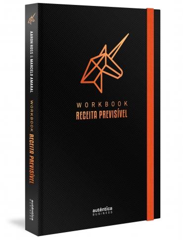 Workbook Receita Previsível: Um guia passo a passo para implementar a metodologia de Receita Previsível na sua empresa