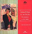 Armadilhas da sedução - Os romances de M. Delly