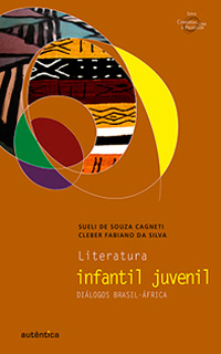 Literatura infantil juvenil – Diálogos Brasil-à frica