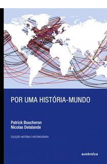 Por uma história-mundo