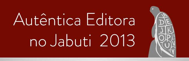 Autêntica no Jabuti 2013